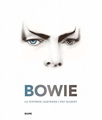 Bowie. La historia ilustrada