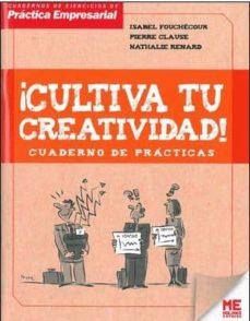 Cultiva tu creatividad