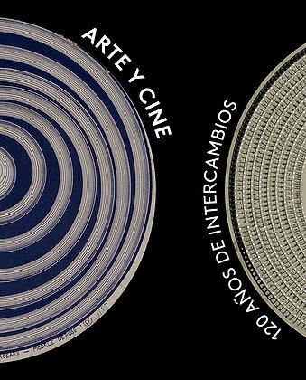 Arte y cine. 120 años de intercambios