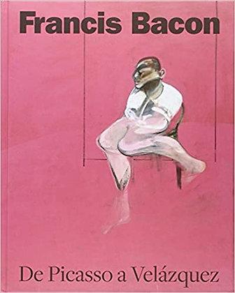 Francis Bacon. De Picasso a Velázquez