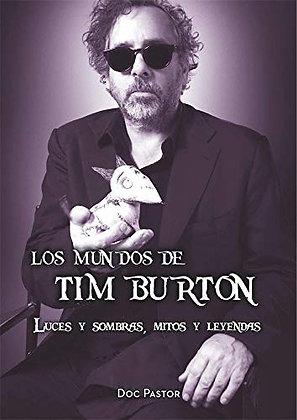 Los mundos de Tim Burton. Luces y sombras, mitos y leyendas