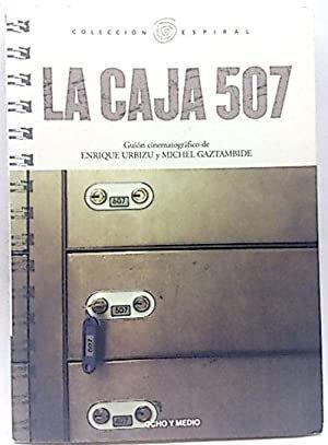 La caja 507. Guión