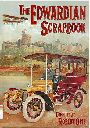 Robert Opie. The Edwardian Scrapbook
