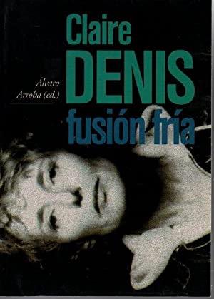 Claire Denis. Fusión fría