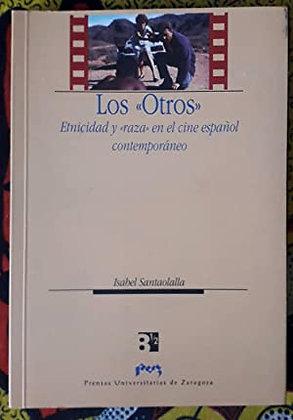 """Los """"otros"""". Etnicidad y raza en el cine español contemporáneo"""