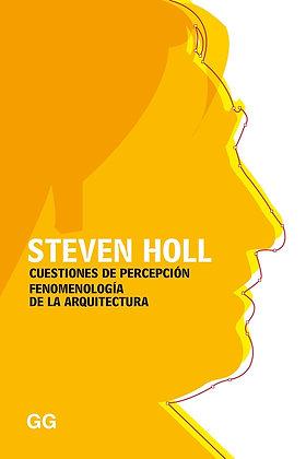 Cuestiones de percepción Fenomenología de la arquitectura