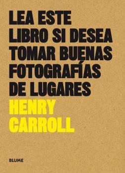 Lea este libro si desea tomar buenas fotos lugares