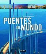 Atlas Ilustrado de los Puentes del Mundo