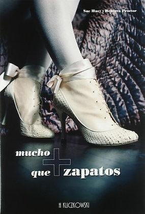 Mucho mas que zapatos
