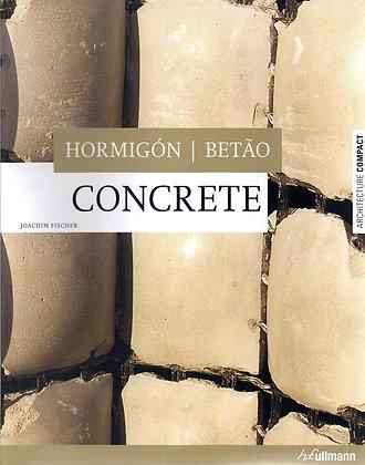 Hormigón / Betâo. Concrete
