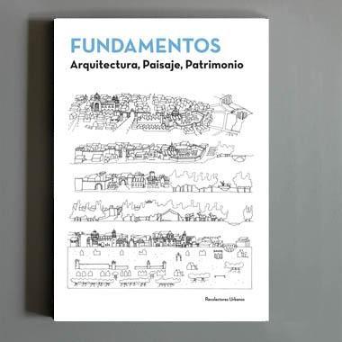 Fundamentos. Arquitectura, paisaje, patrimonio.