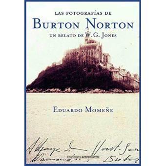 Las fotografías de Burton Norton. Un relato de W.G. Jones