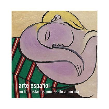 Arte Español en los Estados Unidos de América