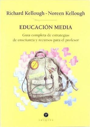 Educación media. Guía completa de estrategias de enseñanza y recursos para el pr