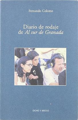 Diario de rodaje de Al Sur de Granada