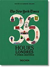 36 Hours Londres y otros destinos