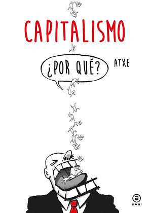 Capitalismo. ¿Por qué?