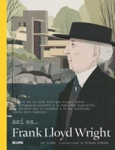 Así es... Frank Lloyd Wright