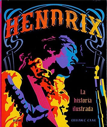 Hendrix. La historia ilustrada