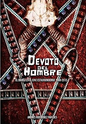 Devoto del hombre. El diablo en el cine estadounidense 1968-2013
