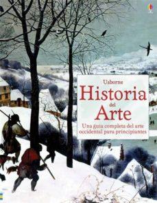 Historia del arte. Una guía completa del arte occidental para principiantes