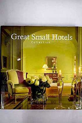 Great small hotels. Collection