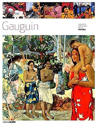 Gauguin (Grandes maestros de la pintura)
