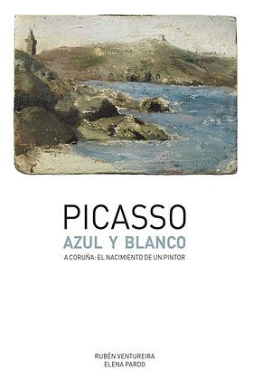 Picasso. Azul y blanco