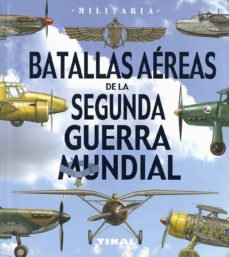 Batallas aéreas de la segunda guerra mundial