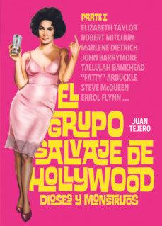 El grupo salvaje de Hollywood