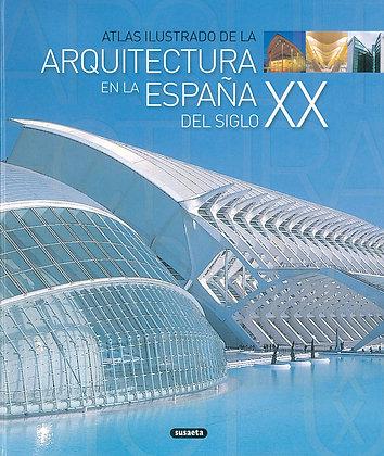 Arquitectura en la España del Siglo XX