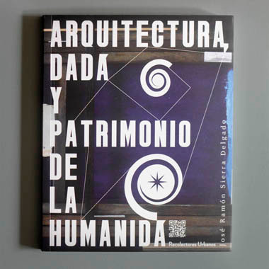 Arquitectura, Dadá y Patrimonio de la Humanidá