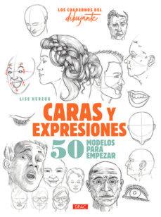 Caras y expresiones. 50 modelos para empezar