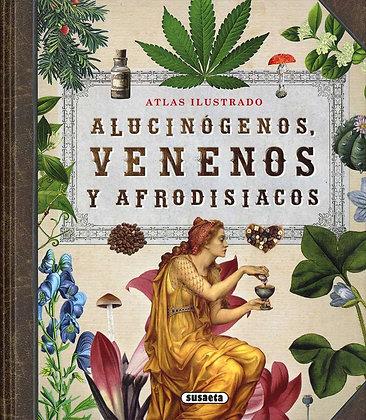 Alucinógenos, venenos y afrodisíacos