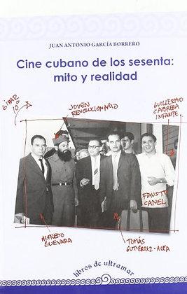 Cine cubano de los 60. Mito y realidad
