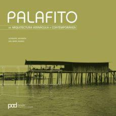 Palafito. De arquitectura vernácula a contemporánea