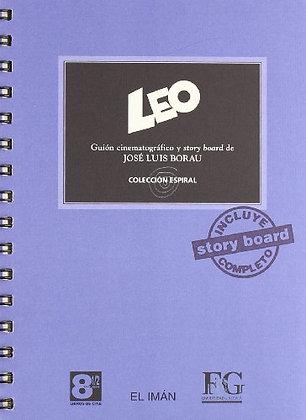 Leo. Guión cinematográfico y story board de Jose Luis Borau