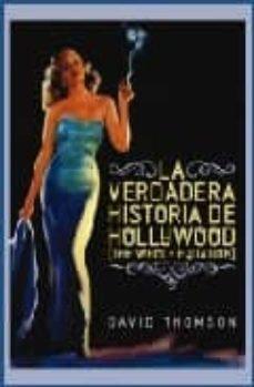La verdadera historia de Hollywood