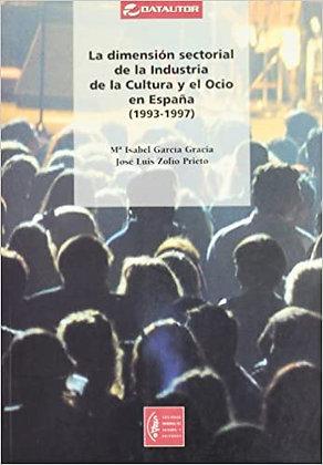 La dimension sectorial de la industria de la cultura y el ocio en España