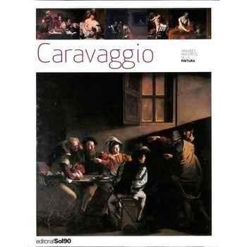 Caravaggio (Grandes maestros de la pintura)
