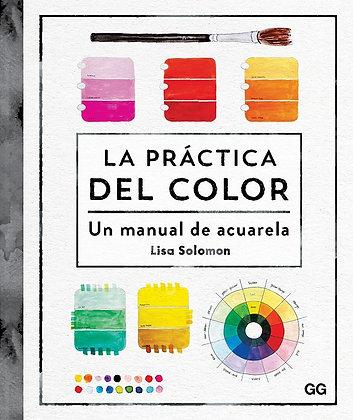 La práctica del color. Un manual de acuarela