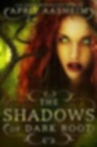 The Shadows of Dark Root Book 5.jpg
