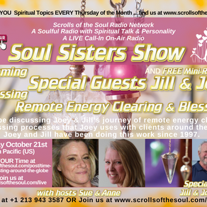 Special Guests Jill & Joey Remote Energy Clearing & Blessings on Soul Sisters Show Oct 21st 2021