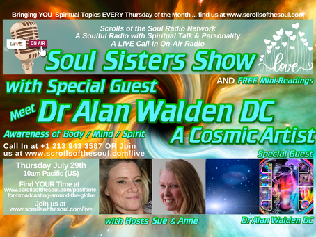 Special Guest Dr Alan Walden DC - A Cosmic Artist with Soul Sisters Show July 29th 2021