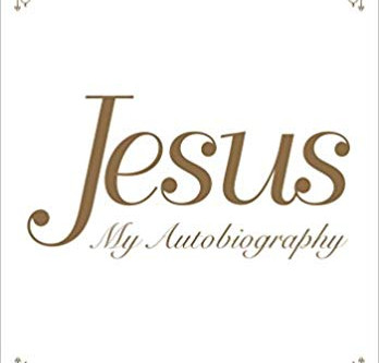 Book Recommendation - Jesus: My Autobiography