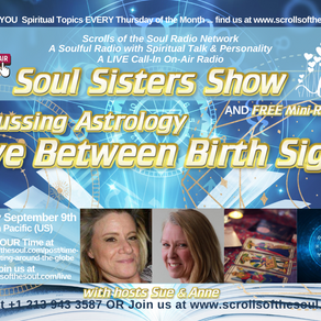 ASTROLOGY Love Between Birth Signs with Soul Sisters Show Thursday September 9th 2021