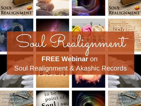 FREE Webinar on Soul Realignment & Akashic Records