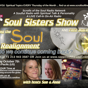 Soul Realignment Why Do We Continue Coming Back? with Soul Sisters Show October 7th 2021