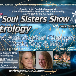 Astrology What Astrological Changes Are Occurring & Why with Sisters Show Thursday August 12th 2021