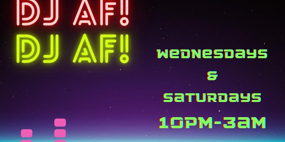 Saucy Saturday with Dj AF!